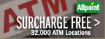 Surcharge Free - 32,000 ATM Locations